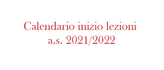 Calendario inizio lezioni – a. s. 2021/2022
